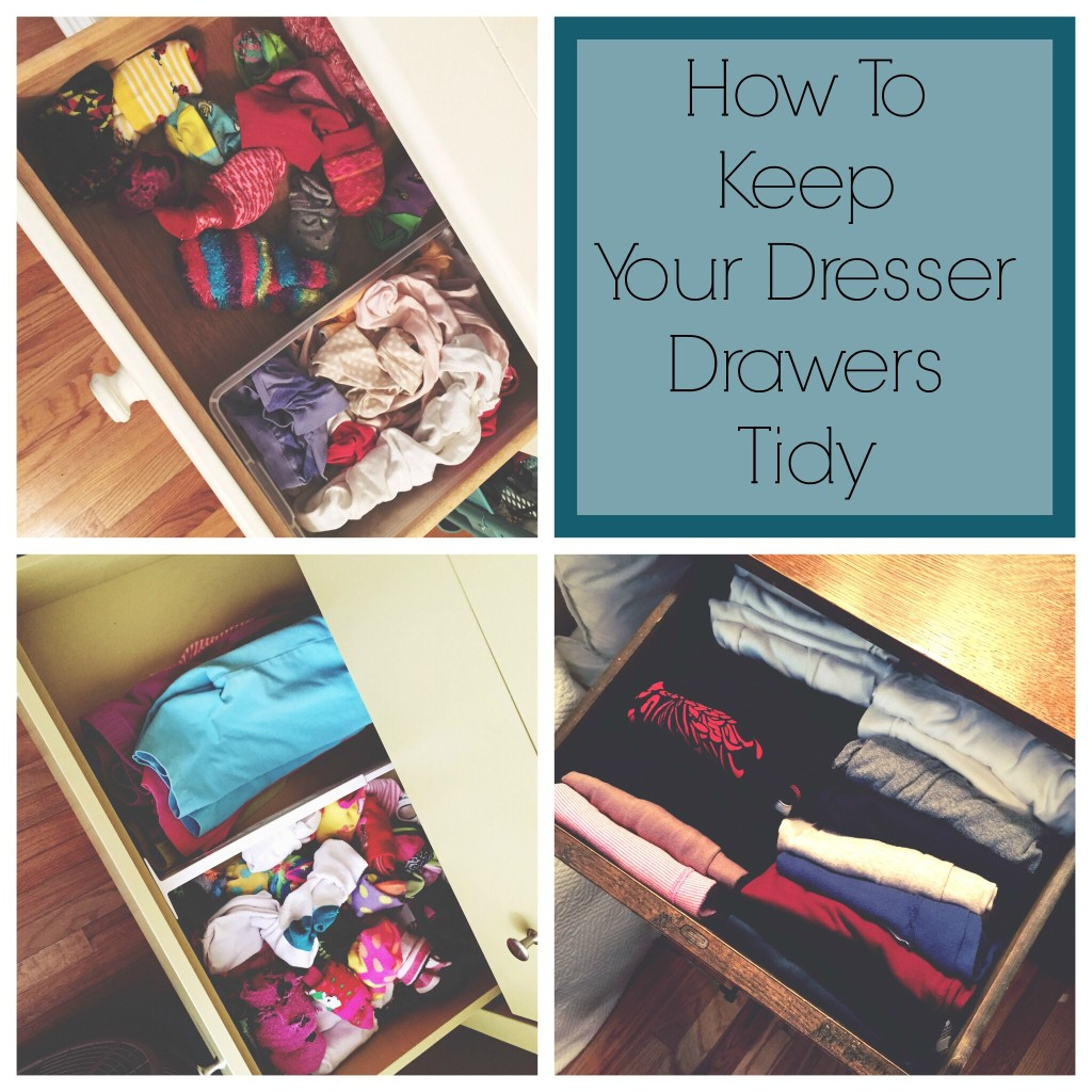 How To Keep Your Dresser Drawers Tidy