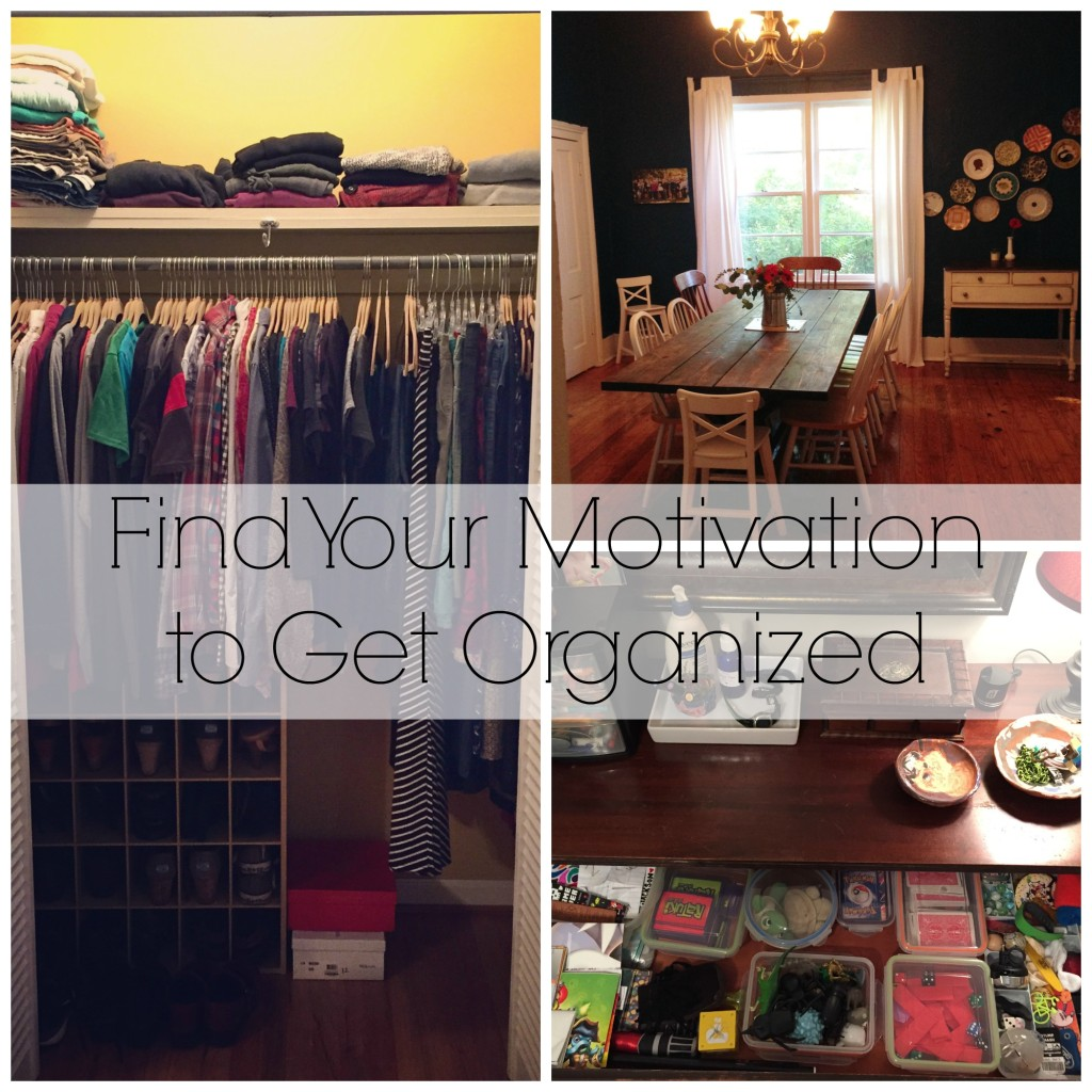 Find Your Motivation To Get Organized